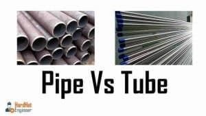 What is the Difference Between Pipe and Tube? Pipe Vs Tube